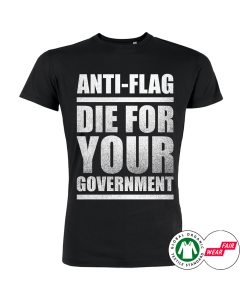ANTI-FLAG 'Die for your Government' T-Shirt